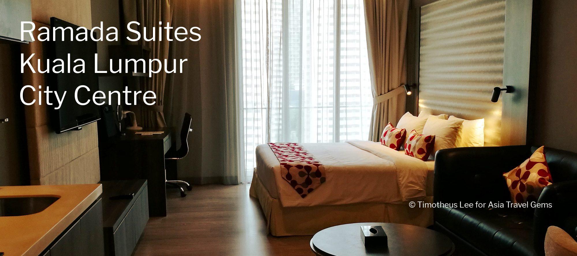 Kuala Lumpur Hotels - Ramada Suites Kuala Lumpur City Centre