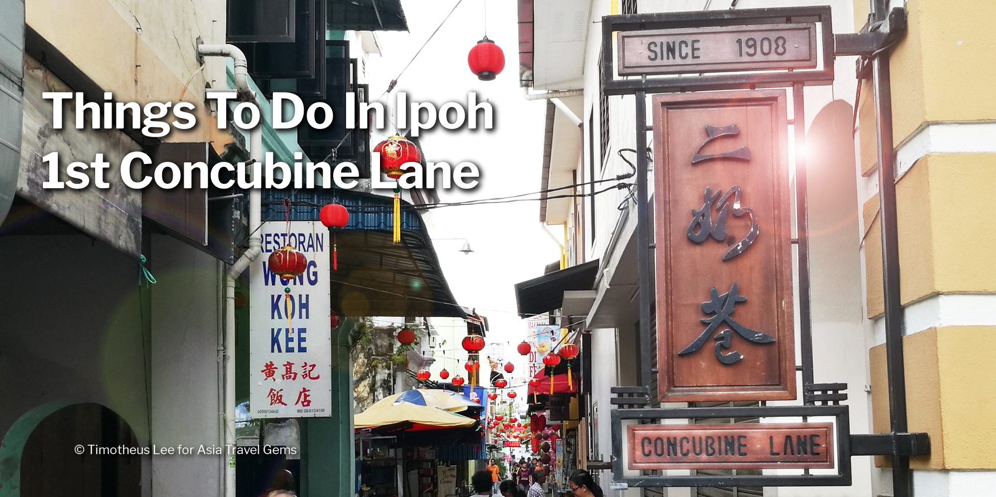 Things To Do In Ipoh - Second Concubine Lane - Header