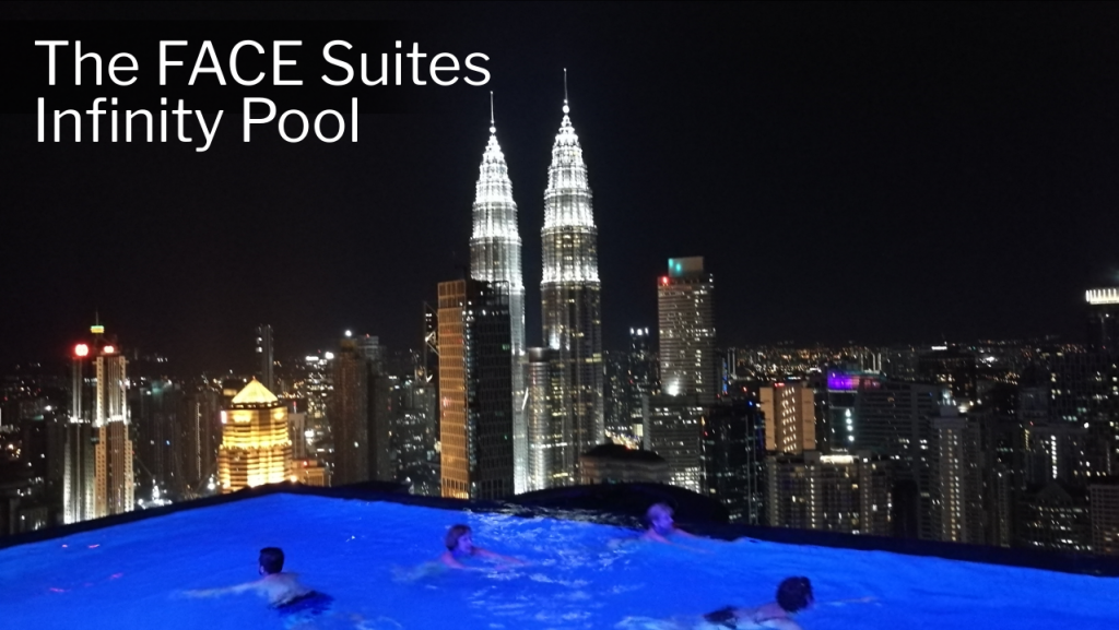 Kuala Lumpur Hotels Review - The FACE Suites - Infinity Pool where you can catch an awesome view of the city and the Petronas Twin Towers