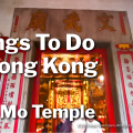 Things To Do In Hong Kong - Man Mo Temple - Featured Image