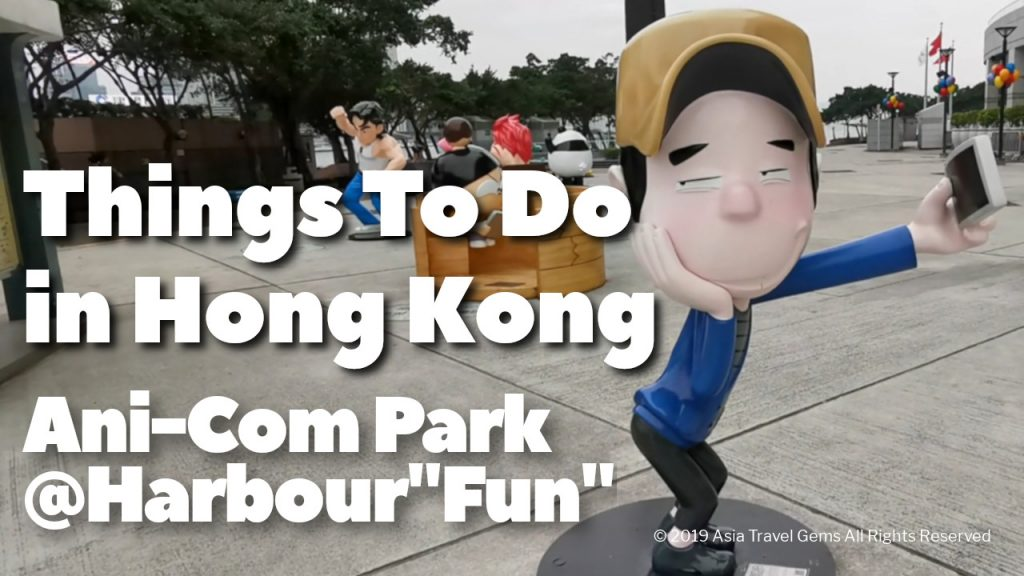 "Things To Do In Hong Kong - Ani-Com Park@Harbour ""Fun"""