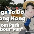 "Things To Do In Hong Kong - Ani-Com Park@Harbour ""Fun"""