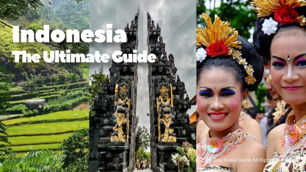 Indonesia - The Ultimate Guide