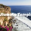 Best Places To Visit In Bali - The Uluwatu Temple