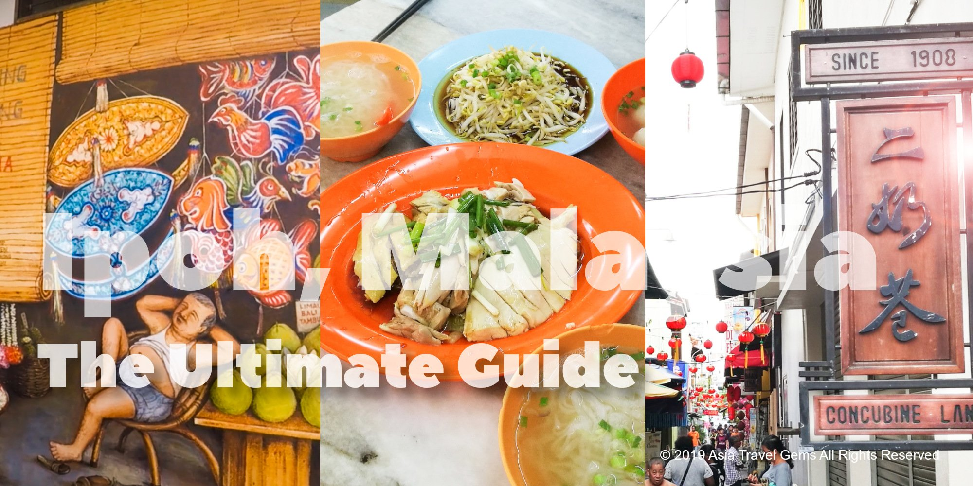 Ipoh, Malaysia - The Ultimate Guide