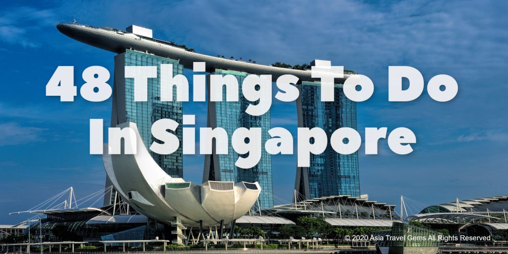 48 Things To Do In Singapore