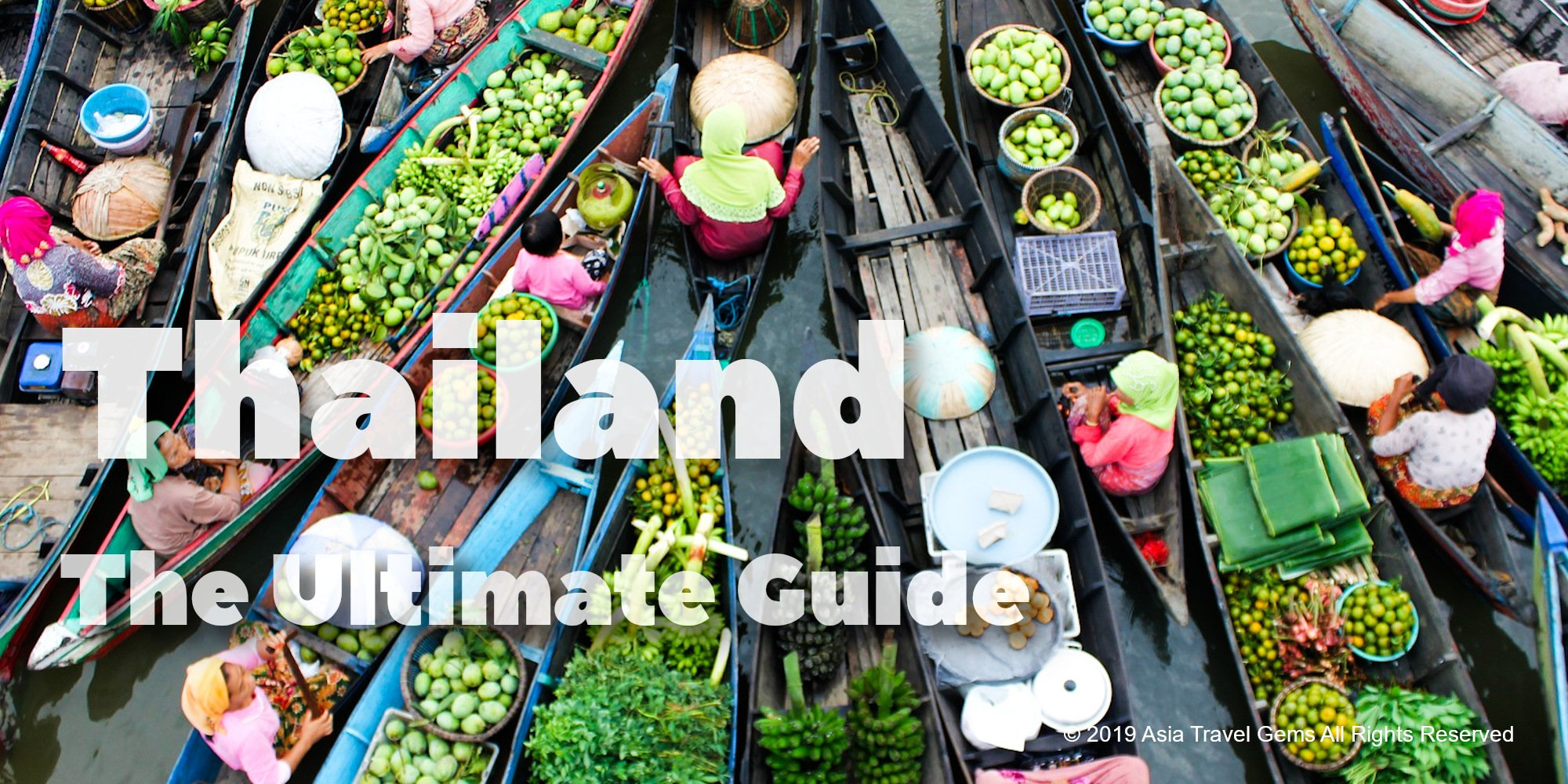 Thailand - The Ultimate Guide