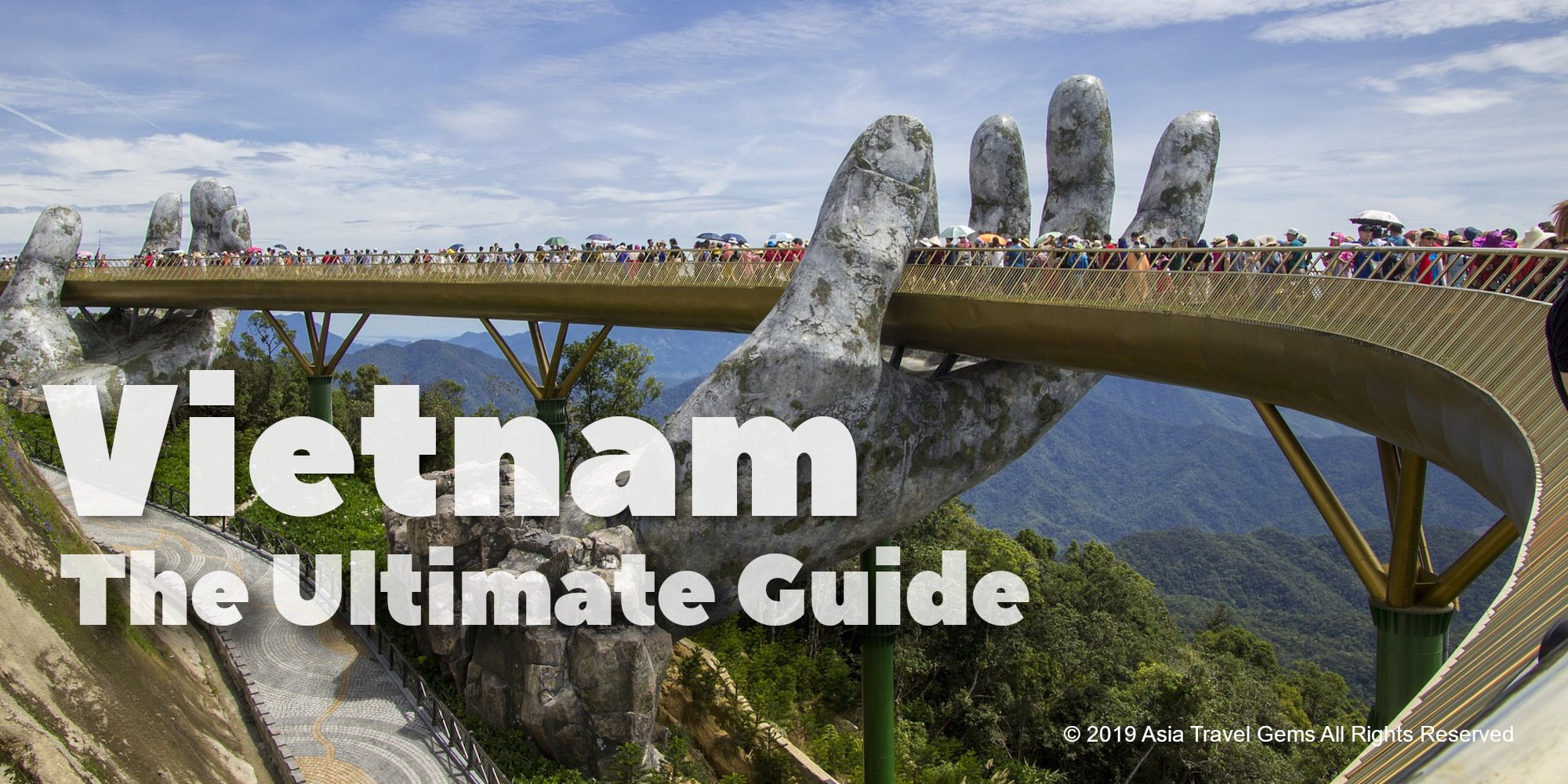 Vietnam- The Ultimate Guide